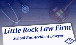School Bus Accident Attorneys Ar Law Firm